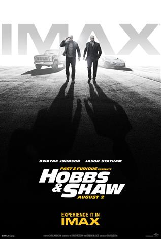Fast & Furious Presents: Hobbs & Shaw – The IMAX Experience®