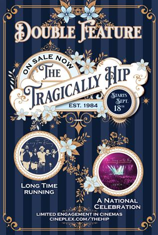 The Tragically Hip: The Ultimate Double Feature