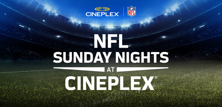 Reserve your seat today for NFL Sunday Nights at Cineplex VIP!