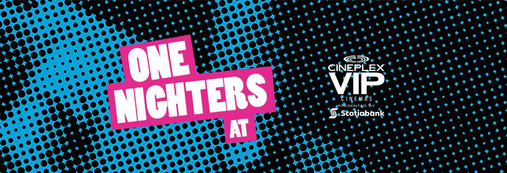 VIP One Nighters Series