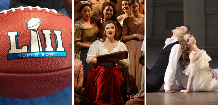 Superbowl LII, C'Elisir D'Amore and The Lady of the Camellias top our February events guide
