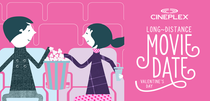 Cineplex's movie date: Calling all long distance lovebirds!