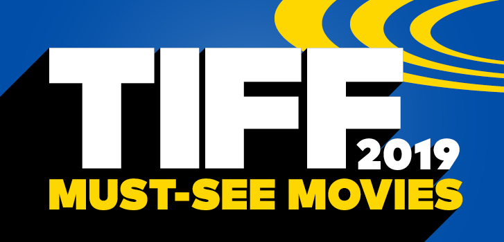 Your inside look at all things TIFF 2019, from the buzziest films to exclusive interviews and red carpets