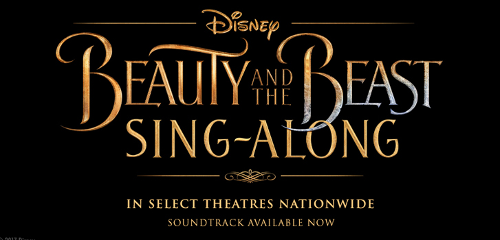 beauty and the beast, emma watson, cineplex, sing along